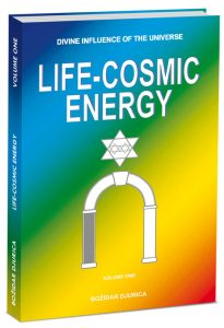 Divine Influence of the Universe - Life-Cosmic Energy, book by Bozidar Djurica