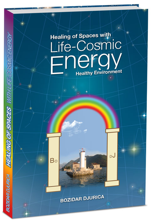 Life Cosmic Energy, fifth book, Healing of Spaces